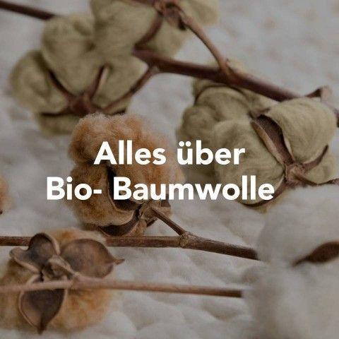 Alles über Bio- Baumwolle